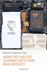 how do you do closing gifts for real estate