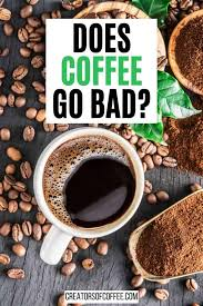 In addition to these effects, caffeine is a natural diuretic. How Long Does Coffee Last Everything You Need To Know About Coffee Shelf Life