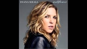 <b>Diana Krall</b> - <b>Wallflower</b> - YouTube