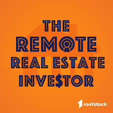 The Remote Real Estate Investor