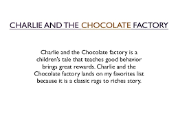 willy wonka and the chocolate factory the story about the story charlie and the chocolate factory 2 charlie