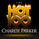 The Hot 100: Charlie Parker - 100 Essential Tracks