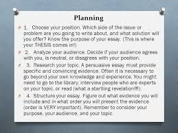the persuasive essay guidelines planning effectiveness ppt  6 planning