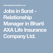 Axa Life Insurance Quote Stunning Jobs In Surat Relationship Manager In Bharti AXA Life Insurance