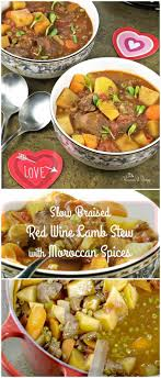 Lamb Stew Recipe Slow Braised Red Wine Lamb Stew With Moroccan Spices Homemade