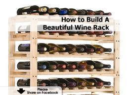 Build Your Home Excellent Build Your Own Wine Rack 25 For Your Home Pictures With