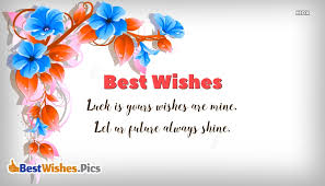 Wishes Quotes Awesome Best Wishes Short Quotes Luck Is Yours Wishes Are Mine