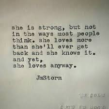 And Yet She Loves Anyway Sad But True Pinterest Quotes Love Awesome Love Quotes Love Anyway