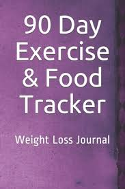 90 Day Exercise Food Tracker Weight Loss Journal By Not A