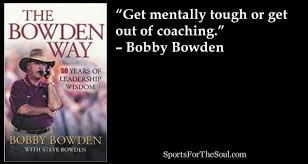 10, 2016 and bristol motor speedway played. Bobby Bowden S 35 Rules For Success