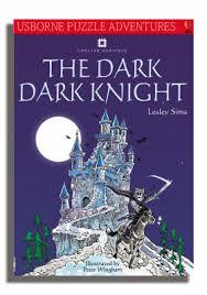 Puzzle Adventures: Dark, Dark Knight by Lesley Sims - ISBN: 9780746069110  (Usborne Publishing Ltd)