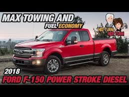 2018 Ford F 150 Power Stroke Diesel Max Towing Fuel Economy