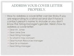 Cover Letter Don39t Know Name Of Hiring Manager There Is An
