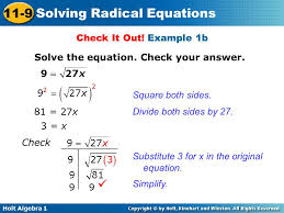 holt algebra 1 11 9 solving radical equations check it out