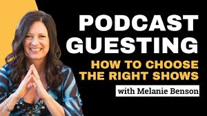 Melanie Benson // How to Pick which Podcasts to Guest On - YouTube