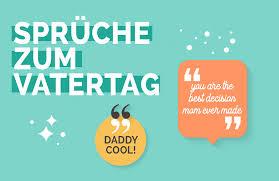 Vatertagssprüche Für Deinen Superhelden Papa