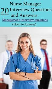 20 Assistant Nurse Manager Interview Questions With Answers How To