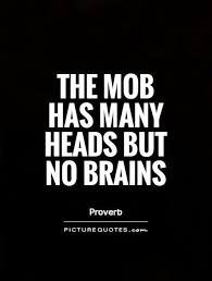 Image result for mob quotations