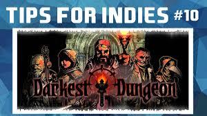 Dungeon Design Tips Rpg Game Design Tips From Darkest Dungeon Creator Tyler Sigman