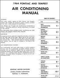 1964 pontiac air conditioning repair shop manual original this manual covers the pontiac tri comfort circ l aire conditioning system which comes equipped a heater for 1964 pontiac catalina star chief