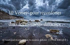 10 Versets Pour Réconforter Dans Les Moments Difficiles Etude Biblique