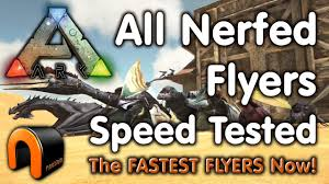 ark classic flyers mod not working in singleplayer ark all nerfed flyers speed tested youtube