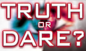 Truth Or Dares List Of 21 Fantastic Dares For Playing Truth Or Dare Kishfreezone Org