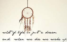 Dream Catcher Saying Magnificent Lilai32 DREAMS