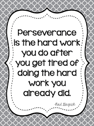 Perseverance Education Perseverance Quotes Growth Quotes