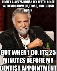 DENTAL MEMES image memes at relatably.com via Relatably.com