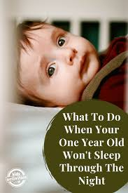 year old won t sleep through the night