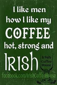 Irish Love Quotes Beauteous Irish Quotes Irish Sayings Irish Jokes More I Like Irish Men