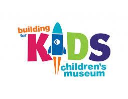 Building For Kids <b>Children's</b> Museum