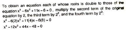 find the equation whose roots are twice