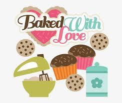 Baking Clipart Baking Cupcake Baking With Love Free Transparent