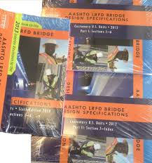 Aashto Lrfd Bridge Design Specifications 2012 Aashto Lrfd Bridge Design Specifications 6th Edition