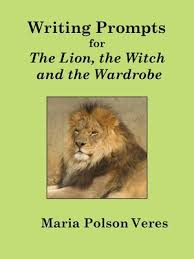 writing prompts for the lion the witch and the wardrobe by maria  writing prompts for the lion the witch and the wardrobe