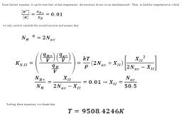 from the last equation it can be seen that at that temperature the