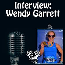 Episode 83 Interview Wendy Garrett – Life is Tough, but I'm Tougher – Love  Your Story