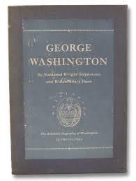 stephenson nathaniel wright dunn waldo hilary - george washington - AbeBooks