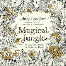 magical jungle an inky expedition and colouring book johanna basford