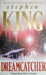 Dream Catcher Novel Book World In My Head Dreamcatcher Stephen King 21