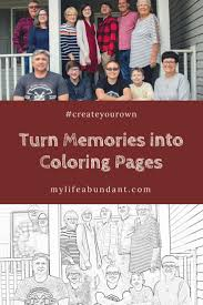 Turn Memories Into Your Own Coloring Pages My Life Abundant