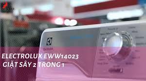 ELECTROLUX EWW14023 GIẶT SẤY 2 TRONG 1 | Siêu thị điện máy PICO - YouTube