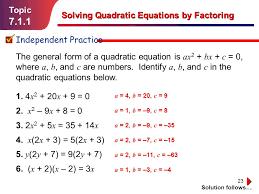 7 1 1 topic solving quadratic equations by factoring