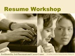 What is your Resume  Past   Past   What have you done  Present     SlidePlayer Resume Workshop PowerPoint created by Purdue University Writing Lab Facilitated by Job Placement and Career Center