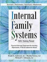 Internal Family Systems Skills Training Manual Trauma