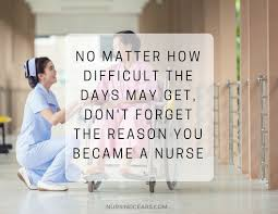 Nurse Quotes Custom 48 Inspirational Nursing Quotes To Keep You Motivated With Pictures