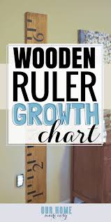 Diy Wood Burned Growth Chart Ruler Diy Wooden Ruler Growth Chart Our Home Made Easy