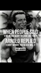 Arnold Schwarzenegger Quotes Classy Best Photos Of The Week 48 Photos Badass Motivation Pinterest